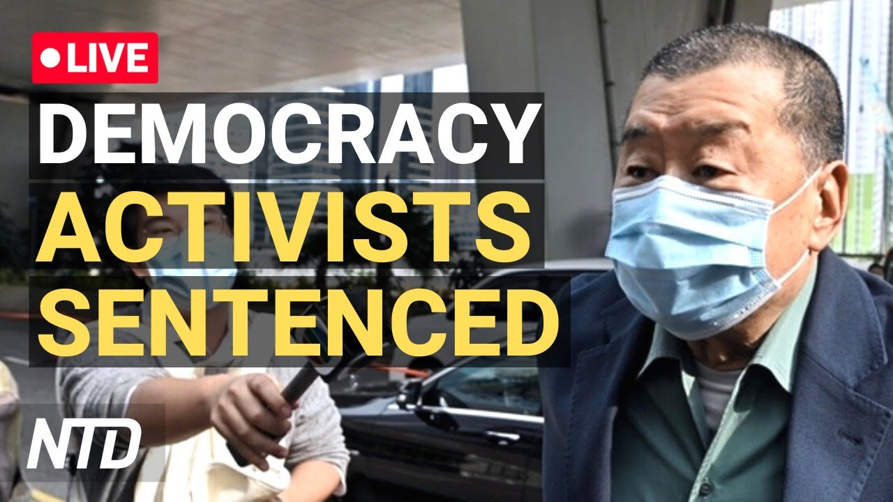 LIVE: Hong Kong Democracy Activists Face Sentencing | NTD