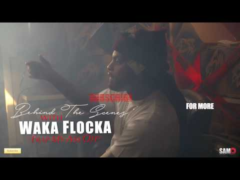 Waka Flocka - Trap My Ass Off (Behind The Scenes)   Shot By: @SamO_ENT