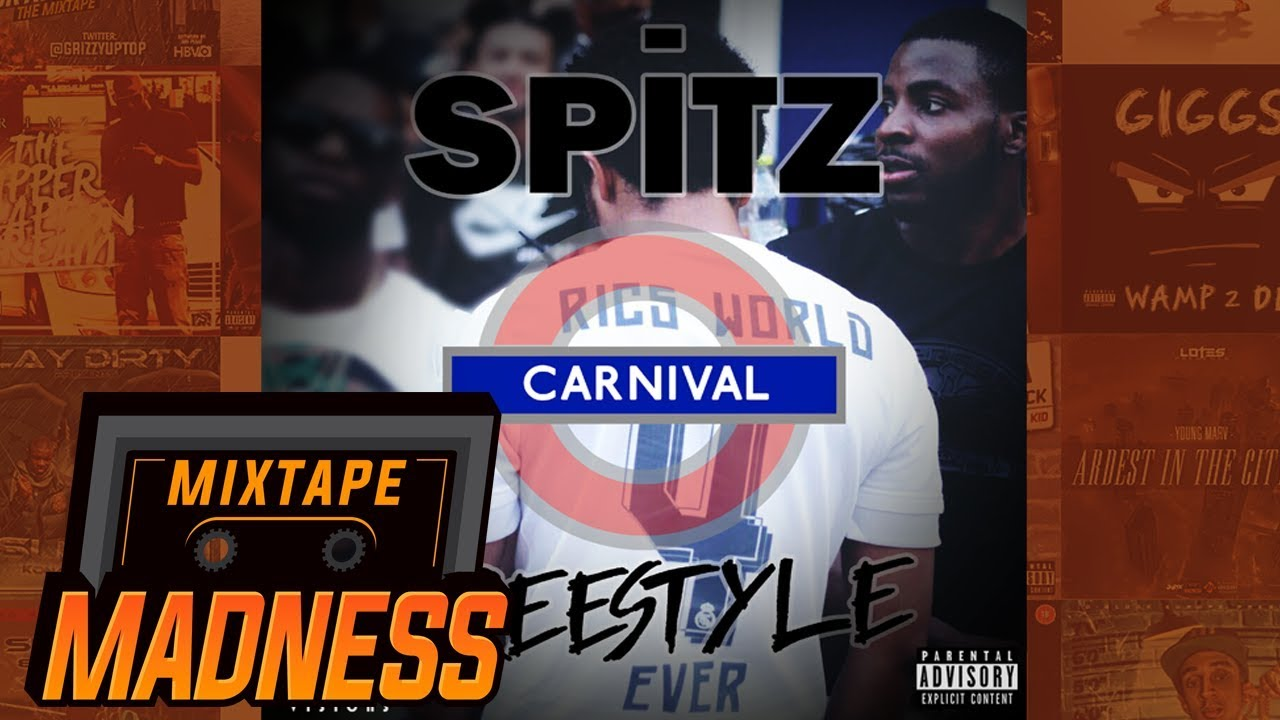 Spitz - Carnival Freestyle | @MixtapeMadness