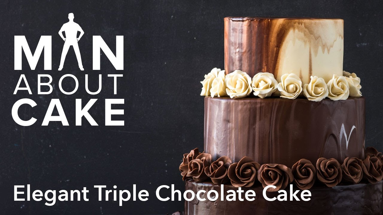 Man About Elegant Triple Chocolate Cake Man About Cake