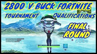 2800 V Bucks Tournament Qualification Round 3-Part 1-Fortnite Battle Royal