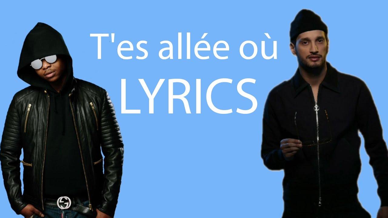 Soolking feat. Leto - T'es allée où (Lyrics/Paroles)