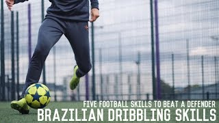 Brazilian Dribbling Skills Tutorial | 5 Football/Futsal Moves To Beat A Defender