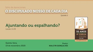 O DISCIPULADO NOSSO DE CADA DIA   Série de devocionais