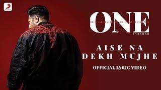 badshah aise na dekh mujhe the boss one album lyrics video