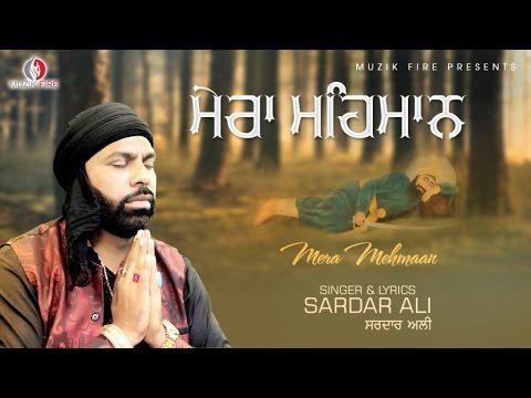 Sardar Ali - Mera Mehmaan | Punjabi Devotional Song | Muzik Fire