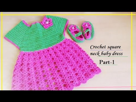 Crocheting Patterns Youtube : CROCHET SQUARE NECK BABY DRESS-1 - YouTube