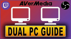 Dual PC Setup Guide für Streamer | AVerMedia Tutorial 2018