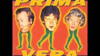 Prima Vera - 1994 - 12-Så Fint Å Være Idiot