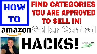 How To See Which Categories You Are Approved To Sell On Amazon! |  Amazon.com Seller Central Hack!