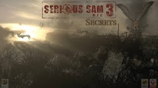 Serious Sam 3: BFE - All Secrets