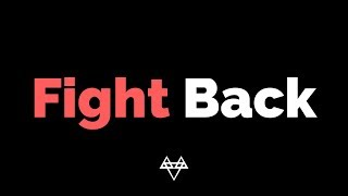 Download NEFFEX - Fight Back [ Lyrics ]