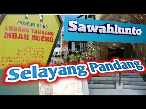 SAWAHLUNTO SELAYANG PANDANG from YouTube · Duration:  8 minutes 31 seconds