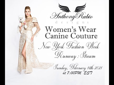 Anthony Rubio NYFW Fall/Winter 2021 Canine Couture Women's Wear