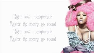 Repeat youtube video Nicki Minaj - Masquerade Lyrics Video