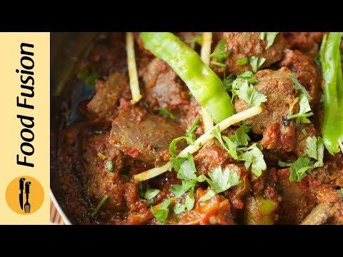 Kaleji Karahi Recipe By Food Fusion Youtube