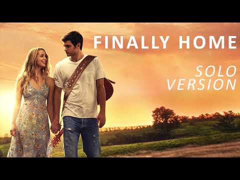 Alex Roe - Finally Home (Solo Version) [Forever My Girl]