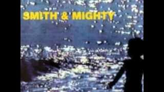 Smith & Mighty - Walking