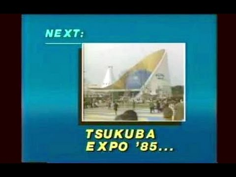 EXPO'85 in Tsukuba Science City