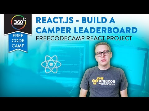 Build a Camper Leaderboard in ReactJS : FreeCodeCamp React Projects Data Visualization Certification