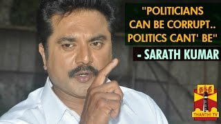 """Politicians may be Corrupt but Politics can"