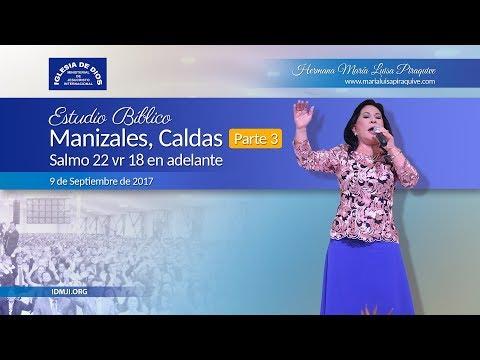 459 - Estudio bíblico, Manizales Colombia- Parte 03, Hna. María Luisa Piraquive