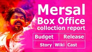 Mersal : Detailed Box Office colloction report | Budget | Pre Release | Story | Wiki | Cast