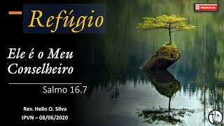 Ele é o Meu Conselheiro  - Salmo 16.7
