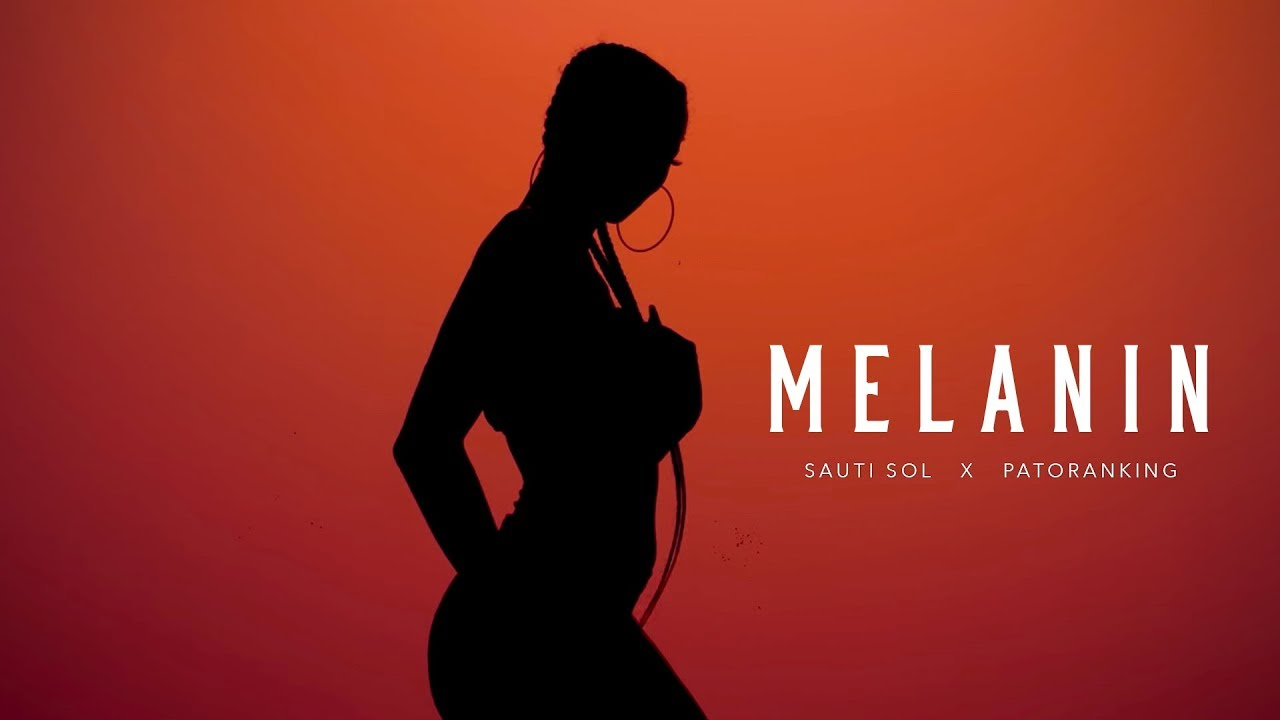 Sauti Sol - Melanin ft Patoranking (Official Music Video) [Skiza: *811*150#]