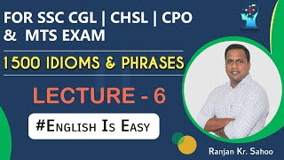 1500 IDIOMS & PHRASES for [SSC CGL] [CHSL] [CPO] & [MTS] Exam based on Latest Pattern. [Bilingual]