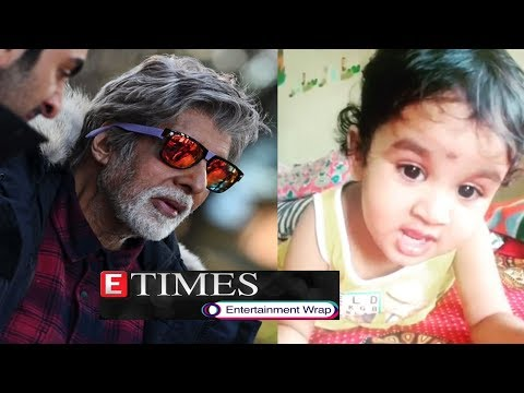 Fans request Big B to 'take care' of his health; Toddler singing Lata Mangeshkar's 'Lag Ja Gale' Mp3