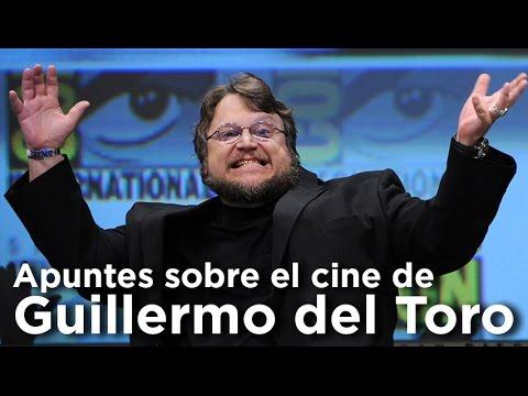 Apuntes sobre el cine de Guillermo del Toro