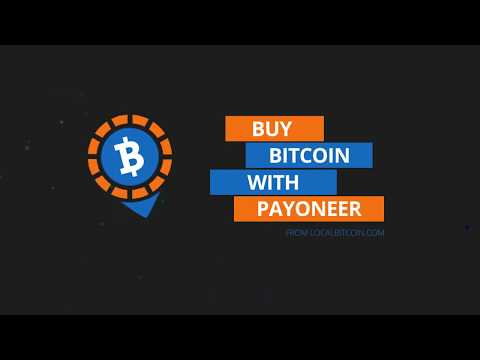 Buy Bitcoin With Payoneer From LocalBitcoin Com