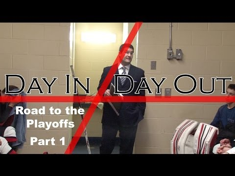 Day In/Day Out: Road to the Playoffs (Part 1)