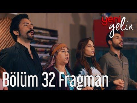 Yeni Gelin 32. Bölüm Fragman