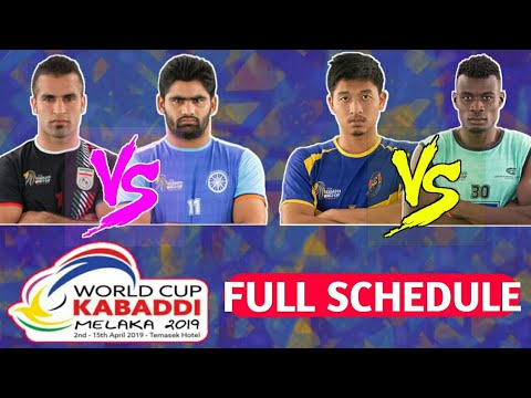 Kabaddi World Cup 2019 Meleka Full Schedule Kabaddi World Cup 2019 Schedule Youtube