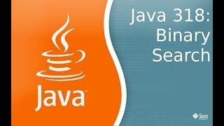 Урок Java 318: Binary Search