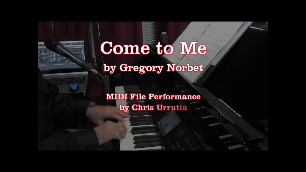 Come To Me Gregory Norbet Youtube