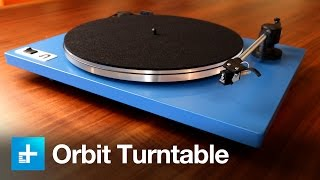 U Turn Orbit Turntable - Hands on Review