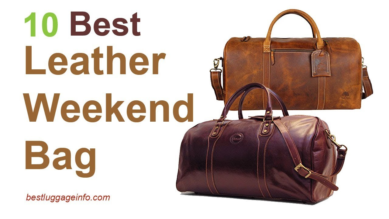 Best Leather Weekend Bag Ten Overnight Mens Las Travel