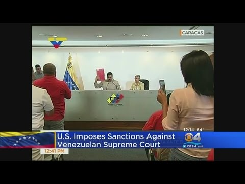 U.S. Imposes Sanctions Against Venezuelan Supreme Court