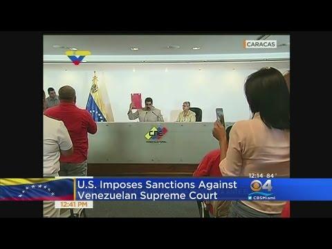 U.S. Imposes Sanctions Against Venezuelan Supreme Court