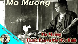Mo Mường Thanh Hóa và Mo Mường Hòa Bình | Hội người Mường