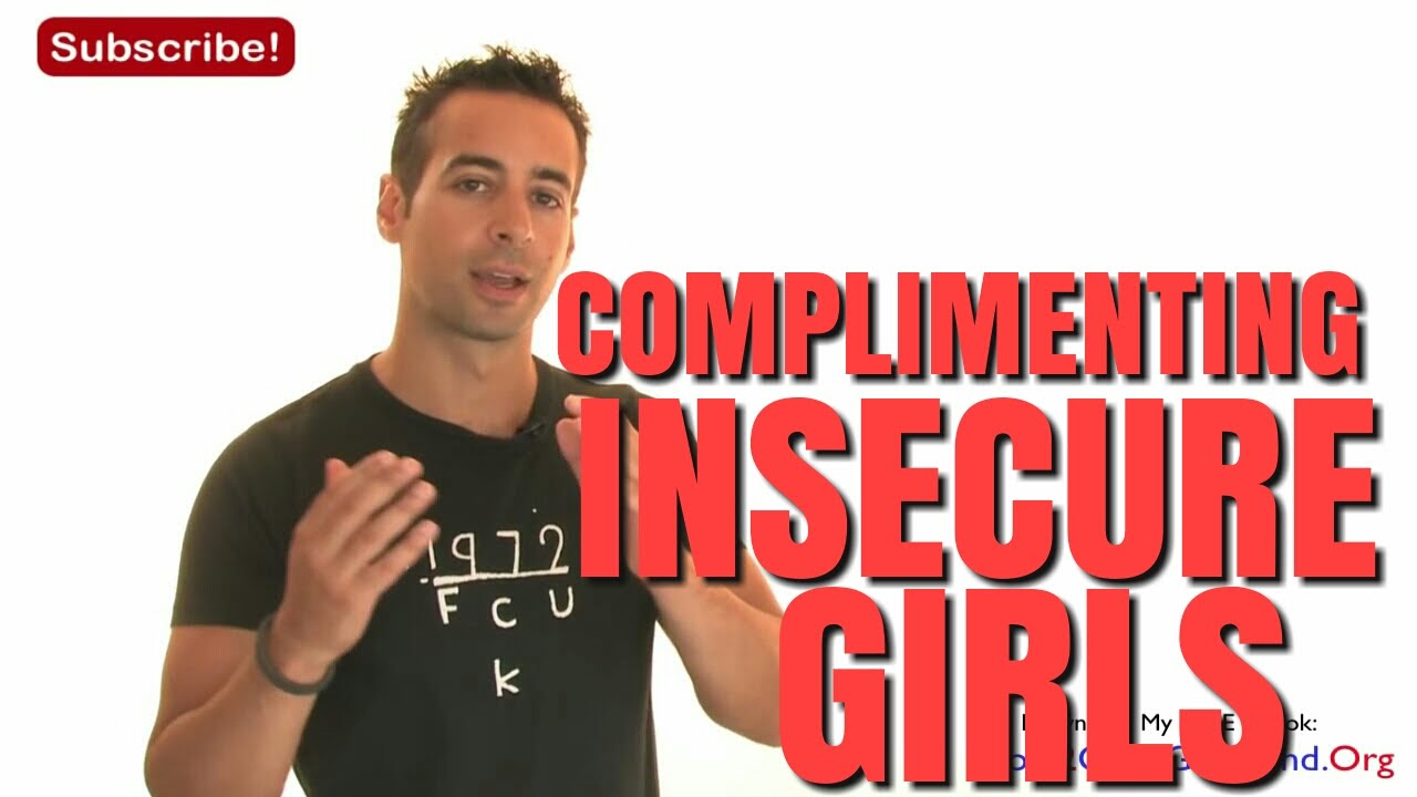 How To Compliment A Girl With Low Self Esteem Youtube
