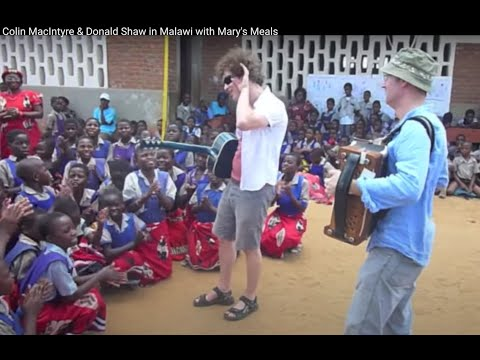 Colin MacIntyre & Donald Shaw in Malawi with Mary's Meals