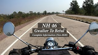 NH 46||Gwalior To Betul || Bhopal to Betul || Complete Road Information about NH 46