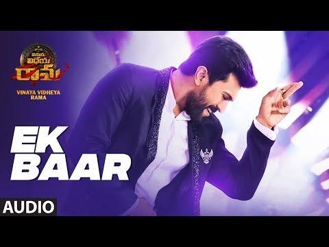 ek-baar-full-audio-song-|-vinaya-vidheya-rama-songs-|-ram-charan,-kiara-advani,-vivek-oberoi