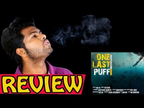 One Last Puff New Short Film Review By AKZ