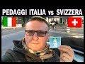 Download Pedaggi  Italia vs Bollino autostrade Svizzera !!!!