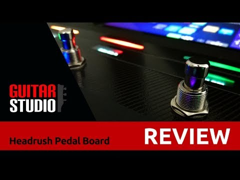 Headrush Pedalboard review